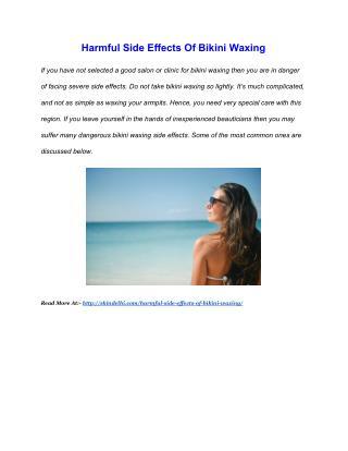 Harmful Side Effects Of Bikini Waxing