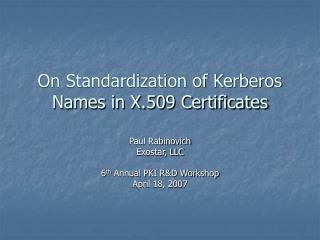 On Standardization of Kerberos Names in X.509 Certificates