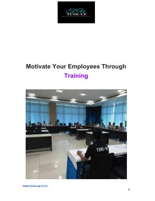 Motivate Your Employees Through Training