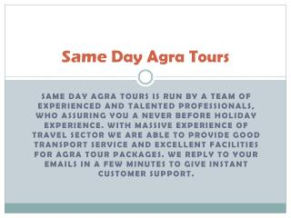 Agra Tour Packages, One Day Trip to Agra