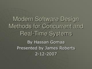 Modern Software Design Methods for Concurrent and Real-Time Systems