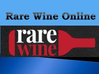 Rare wine online