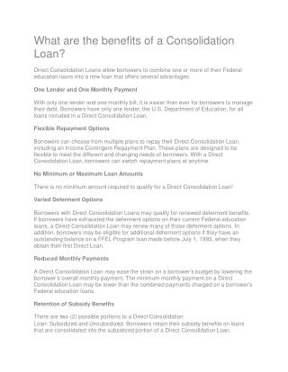 What are the benefits of a Consolidation Loan?