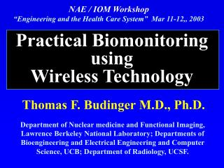 Practical Biomonitoring using  Wireless Technology