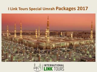 I Link Tours Special Umrah Packages 2017