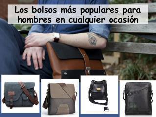 Los bolsos más populares para hombres en cualquier ocasión
