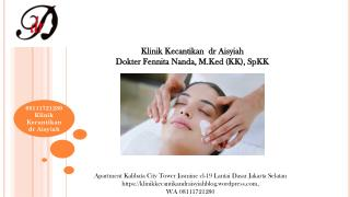 08111721280, Anti Aging skin care products di Kalibata City Klinik Kecantikan dr Aisyiah