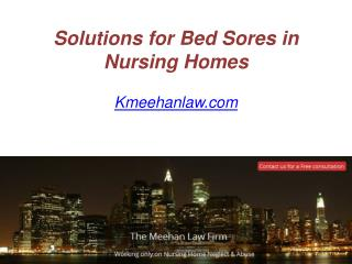 Solutions for Bed Sores in Nursing Homes - Kmeehanlaw.com