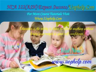 HCA 322(ASH) Expect Success/uophelp.com