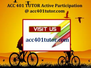 ACC 401 TUTOR Active Participation / acc401tutor.com