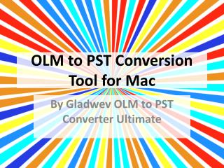 OLM to PST Conversion Tool