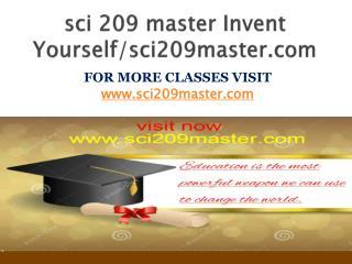 sci 209 master Invent Yourself/sci209master.com