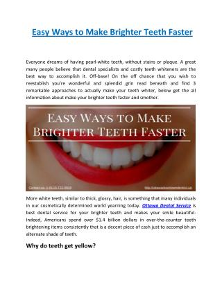 Easy Ways to Make Brighter Teeth Faster