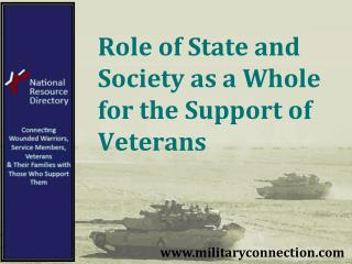 Role of State and Society as a Whole for the Support of Veterans