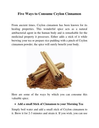 Five Ways to Consume Ceylon Cinnamon