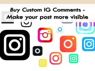 Buy Custom Instagram Comments - Be a Famous Instagram User