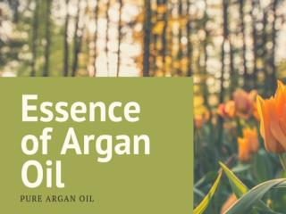 The Power Behind Essence of Argan
