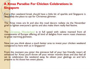 A Xmas Paradise For Chicken Celebrations in Singapore