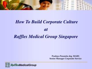 Pradnya Paramita drg. MARS Senior Manager Corporate Service