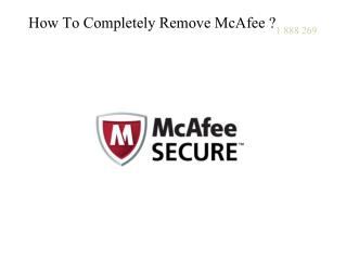 How to completely remove McAfee Antivirus ?