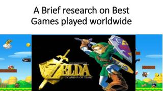 A Brief research on Best Games played worldwide