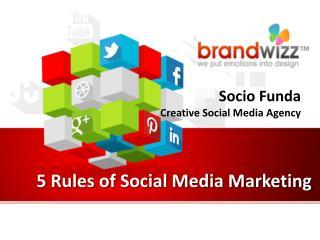5 Major Rules of Social Media Branding