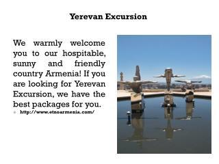 Yerevan Excursion