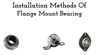 Installation Methods Of Flange Mount Bearing