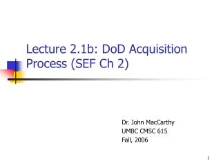 Lecture 2.1b: DoD Acquisition Process SEF Ch 2