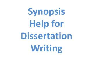 The Best Synopsis Help for Dissertation Writing