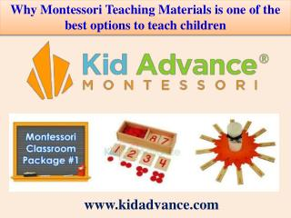 Why Montessori Teaching Materials is one of the best options to teach children