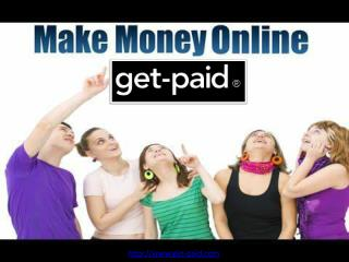 Make Money Online Fast | get-paid