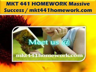 MKT 441 HOMEWORK Massive Success / mkt441homework.com