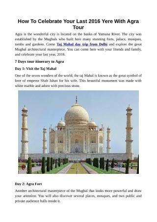 How To Celebrate Your Last 2016 Yere With Agra Tour