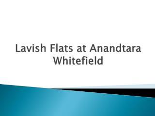 2 BHK Flats in Keshav Nagar at Anandtara Whitefield