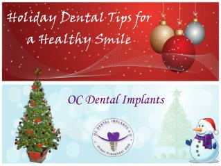 Holiday Dental Tips for a Healthy Smile