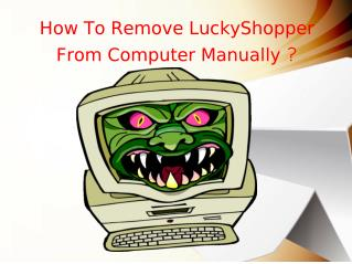 How to remove LuckyShopper from computer manually?