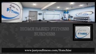 Home Based Fitness Business