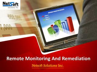 Remote Monitoring and Remediation Services