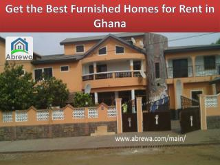 Get the Best Furnished Homes for Rent in Ghana