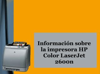 Información sobre la impresora HP Color LaserJet 2600n