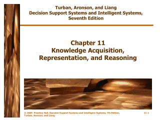 Chapter 11 Knowledge Acquisition, Representation, and Reasoning