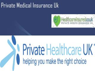 Private Medical Insurance UK