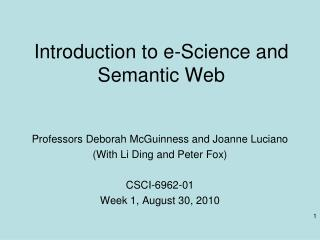 Introduction to e-Science and Semantic Web