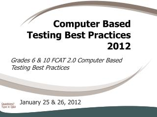 Computer Based Testing Best Practices 2012