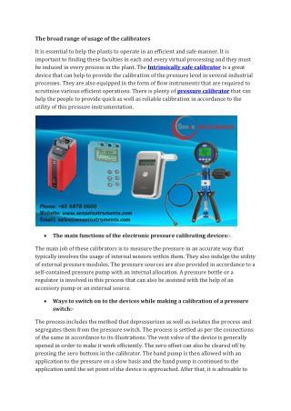 The broad range of usage of the calibrators