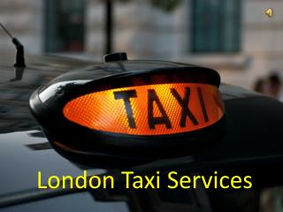 London Taxi Services
