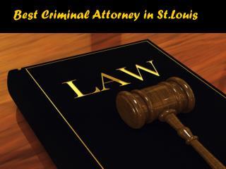 Best Criminal Attorney in St.Louis