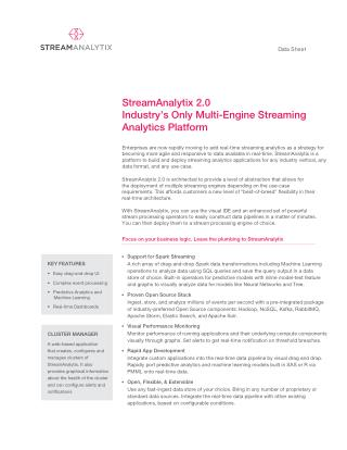 Industry's Only Multi-Engine Streaming Analytics Platform