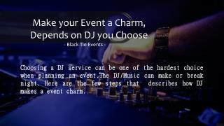 Get Best Music For All Types Of Events With Black Tie Events